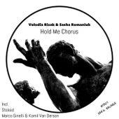 Hold Me Chronus de Sasha Romaniuk Volodia Rizak