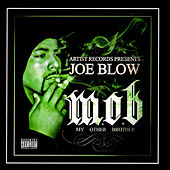 M.O.B. (My Other Brother) by Joe Blow