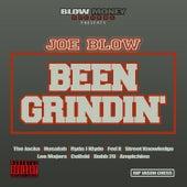 Been Grindin' by Joe Blow