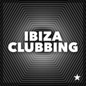 Ibiza Clubbing - EP de Various Artists