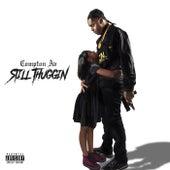 Still Thuggin by Compton AV