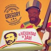 Es Voluntad de Jah (feat. Flabba Holt & Fedaroots) de Los Guardianes de Gregory
