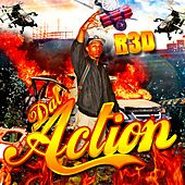 Dat Action by R3d