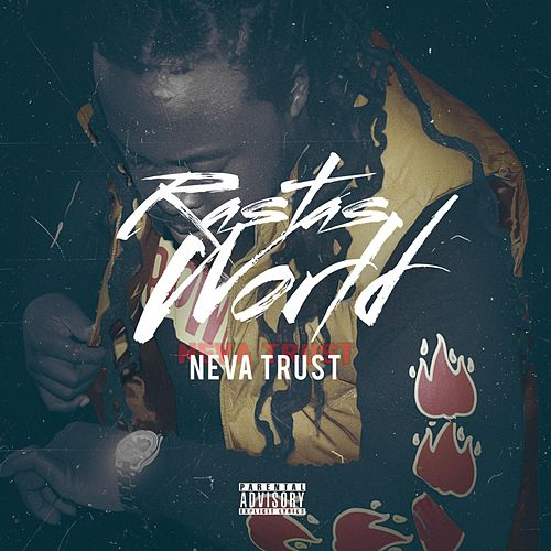 Neva Trust by RastasWorld