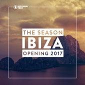 Ibiza - The Season Opening 2017 von Various Artists