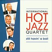 Still Havin' a Ball by Hot Jazz Quartet