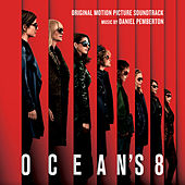 Ocean's 8 (Original Motion Picture Soundtrack) de Daniel Pemberton