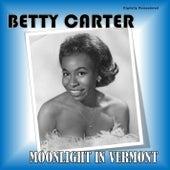 Moonlight in Vermont (Digitally Remastered) von Betty Carter