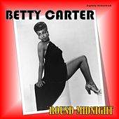 'Round Midnight (Digitally Remastered) by Betty Carter