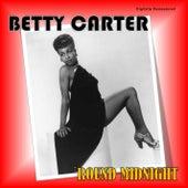 'Round Midnight (Digitally Remastered) von Betty Carter