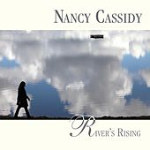 River's Rising by Nancy Cassidy