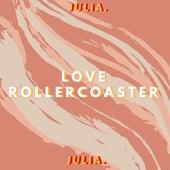 Love Rollercoaster by Julia