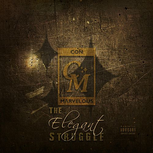 The Elegant Struggle by Con Marvelous