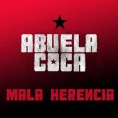 Mala Herencia (En Vivo) de Abuela Coca