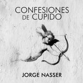 Confesiones de Cupido by Jorge Nasser