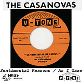 Sentimental Reasons / As I Gaze by The Casanovas