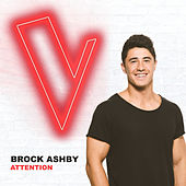 Attention (The Voice Australia 2018 Performance / Live) de Brock Ashby