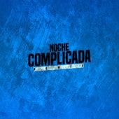 Noche Complicada de DJ Lauuh