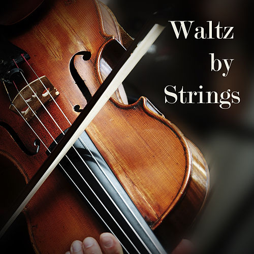 Waltz by Strings by 101 Strings Orchestra