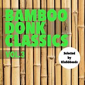 Bamboo Donk Classics, Vol.3 - Single von Klubbheads