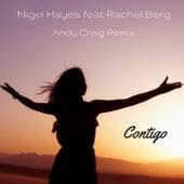 Contigo (Andy Craig Remix) (feat. Rachel Berg) von Nigel Hayes