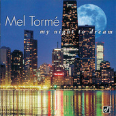 My Night To Dream de Mel Tormè