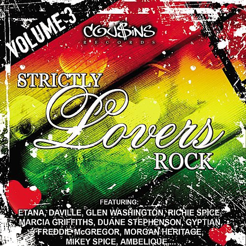 Strictly Lovers Rock Vol. 3 by Various Artists