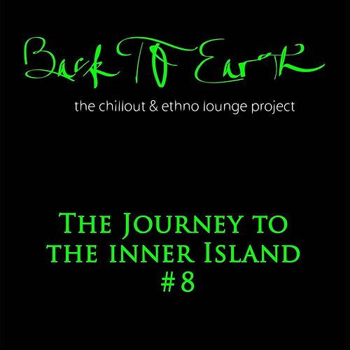 The Journey to the Inner Island # 8 von Back to Earth