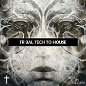 Tribal Tech To House - EP by Various Artists