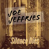 Silence Dies by Joe Jeffries