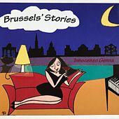 Brussels' Stories by Innocenzo Genna
