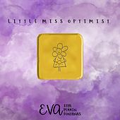 Little Miss Optimist von Eva