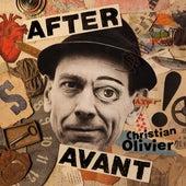 After Avant de Christian Olivier