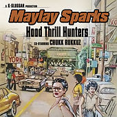 Hood Thrill Hunters by Maylay Sparks