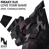 Love Your Game by Freaky DJ's