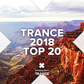 Trance 2018 - Top 20 by Various Artists
