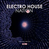 Electro House Nation, Vol. 1 by Various Artists