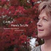 Here'S to Life de Carla
