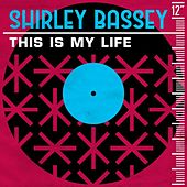 This Is My Life de Shirley Bassey