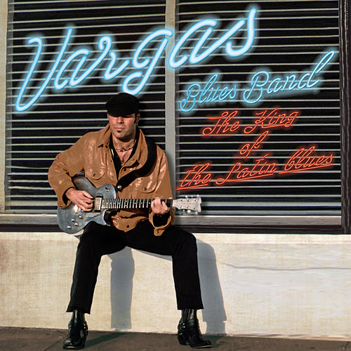 The King of The Latin Blues (feat. Steve Hunter & Bobby Alexander) by Vargas Blues Band