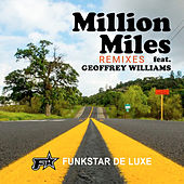 Million Miles (Remixes) von Funkstar De Luxe