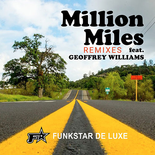 Million Miles (Remixes) by Funkstar De Luxe