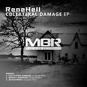 Collateral Damage EP by Rene Hell