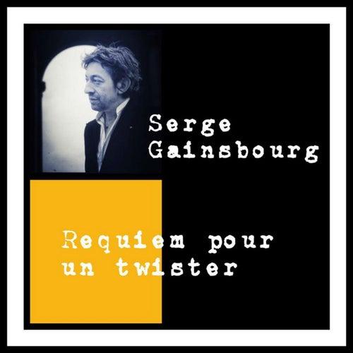 Requiem pour un twister de Serge Gainsbourg