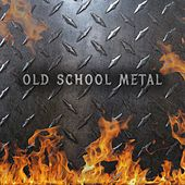 Old School Metal by Various Artists