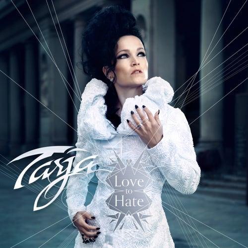 Love to Hate (Live in London) von Tarja