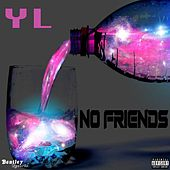 No Friends de YL