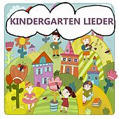 Kindergarten Lieder von Various Artists