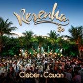 Resenha Ep (Ao Vivo) de Cleber & Cauan
