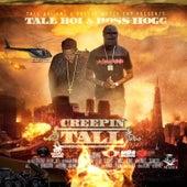 Creepin Tall von Tall Boi